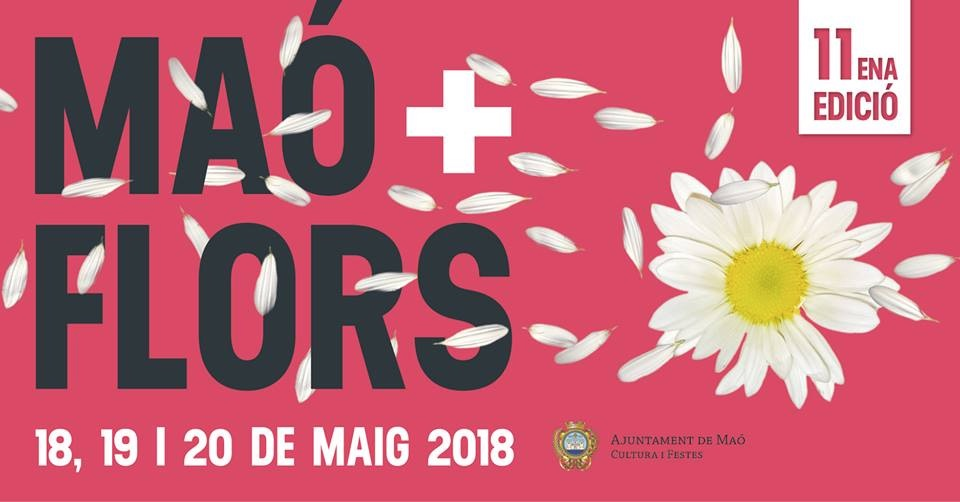 maó més flors - The flower festival returns: Mao + Flors